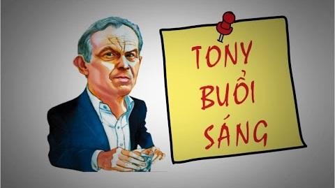 Lời khuyên của Tony Buổi Sáng